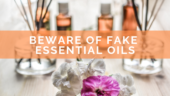 Beware of Fake Essential Oils